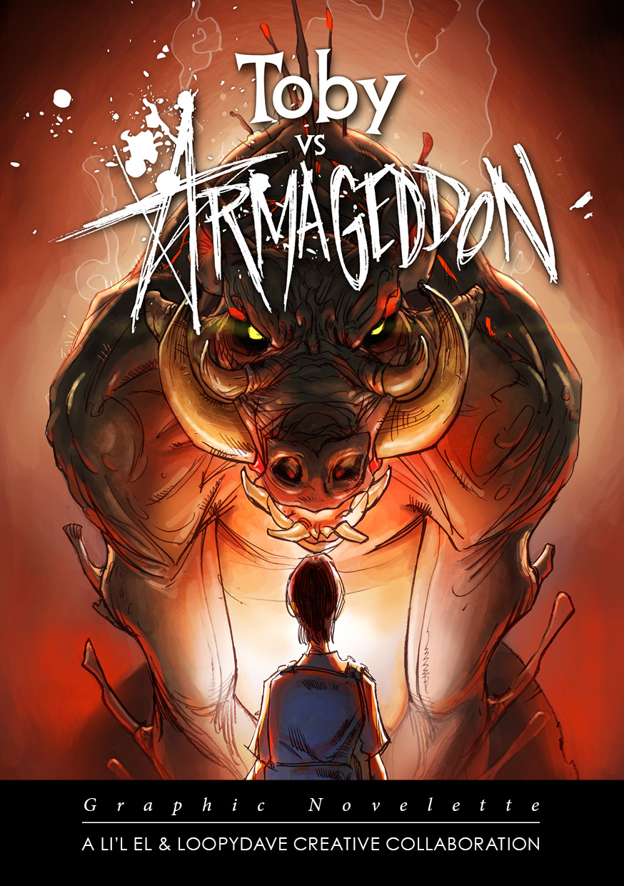 Loopy Dave and Lil El's cover image for Toby vs Armageddon graphic novellete